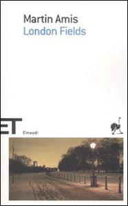 Foto Cover di London fields, Libro di Martin Amis, edito da Einaudi