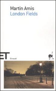 Libro London fields Martin Amis