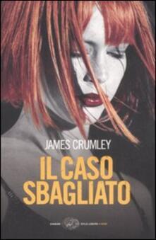 Il caso sbagliato - James Crumley - copertina