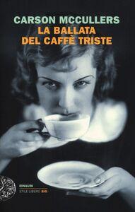 Libro La ballata del caffè triste Carson McCullers