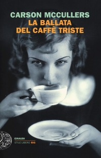 La La ballata del caffè triste - McCullers Carson - wuz.it