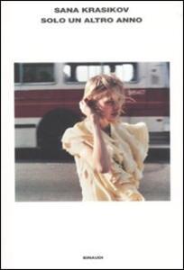 Solo un altro anno - Sana Krasikov - copertina