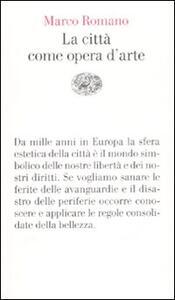 La città come opera d'arte - Marco Romano - copertina
