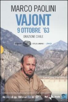 Daddyswing.es Vajont, 9 0ttobre '63. Orazione civile. Con DVD Image