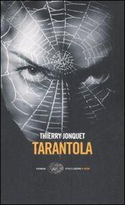 Libro Tarantola Thierry Jonquet