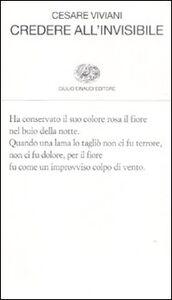 Libro Credere all'invisibile Cesare Viviani