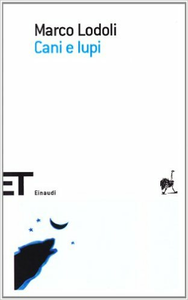 Libro Cani e lupi Marco Lodoli