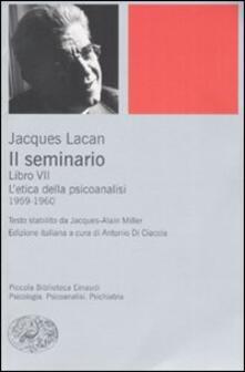 Il seminario. Libro VII. Letica della psicoanalisi (1959-1960).pdf