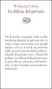 Libro In difesa del privato Wolfgang Sofsky