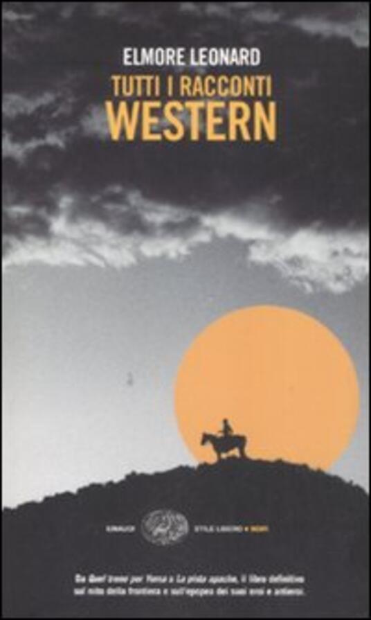 Tutti i racconti western - Elmore Leonard - copertina