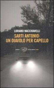 Libro Sarti Antonio: un diavolo per capello Loriano Macchiavelli