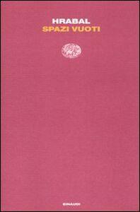Libro Spazi vuoti Bohumil Hrabal