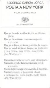 Poeta a New York. Testo spagnolo a fronte