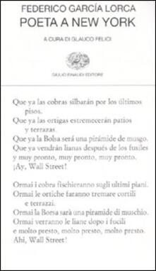 Poeta a New York. Testo spagnolo a fronte - Federico García Lorca - copertina