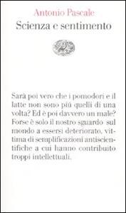 Scienza e sentimento - Antonio Pascale - copertina