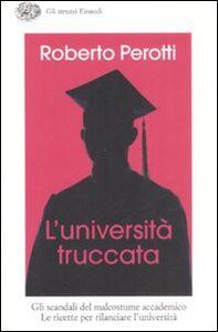 Libro L' università truccata Roberto Perotti