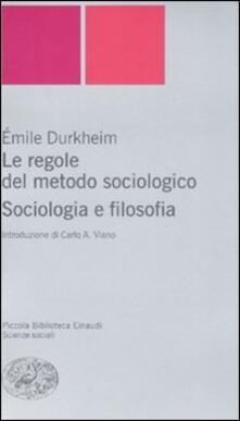 Ristorantezintonio.it Le regole del metodo sociologico. Sociologia e filosofia Image