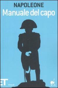 Manuale del capo - Napoleone Bonaparte - copertina