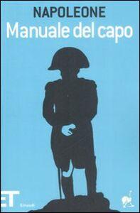 Libro Manuale del capo Napoleone Bonaparte