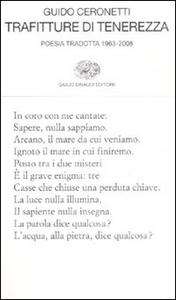 Libro Trafitture di tenerezza. Poesia tradotta 1963-2008 Guido Ceronetti