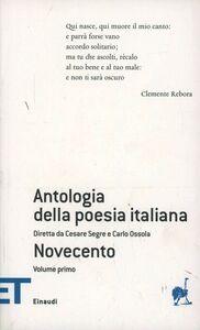 Foto Cover di Antologia della poesia italiana. Novecento. Vol. 8\1, Libro di  edito da Einaudi