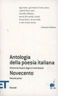 Antologia della poesia italiana. Novecento. Vol. 8\1 - - wuz.it