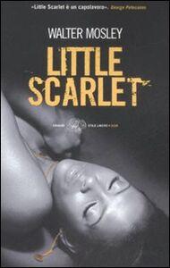 Foto Cover di Little Scarlet, Libro di Walter Mosley, edito da Einaudi