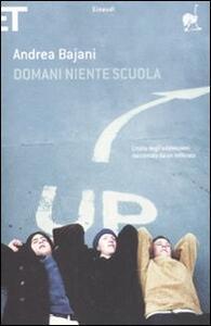 Domani niente scuola - Andrea Bajani - copertina