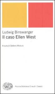 Libro Il caso Ellen West Ludwig Binswanger
