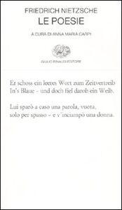 Libro Le poesie. Testo tedesco a fronte Friedrich Nietzsche