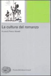 Foto Cover di La cultura del romanzo, Libro di  edito da Einaudi