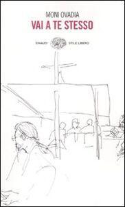 Foto Cover di Vai a te stesso, Libro di Moni Ovadia, edito da Einaudi