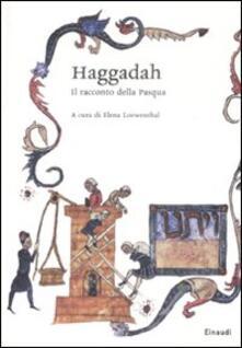 Criticalwinenotav.it Haggadah. Il racconto della Pasqua. Testo ebraico a fronte Image