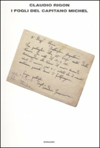 Libro I fogli del capitano Michel Claudio Rigon