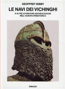 Voluntariadobaleares2014.es Le navi dei vichinghi e altre avventure archeologiche nell'Europa preistorica Image