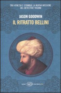 Foto Cover di Il ritratto Bellini, Libro di Jason Goodwin, edito da Einaudi
