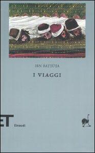 Foto Cover di I viaggi, Libro di Ibn Battuta, edito da Einaudi