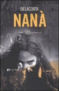 Foto Cover di Nana, Libro di Delacorta, edito da Einaudi
