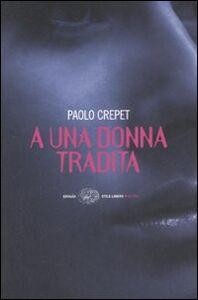 Libro A una donna tradita Paolo Crepet