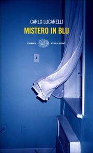 Libro Mistero in blu Carlo Lucarelli