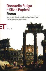 Libro Roma. Monumenti, miti, storie della città eterna Donatella Puliga , Silvia Panichi