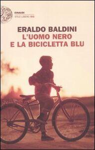 Libro L' uomo nero e la bicicletta blu Eraldo Baldini
