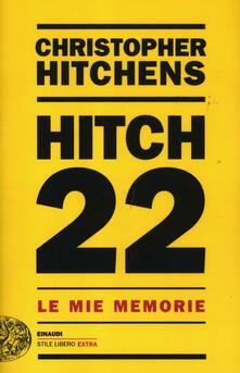 Hitch 22. Le mie memorie - Christopher Hitchens - copertina
