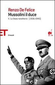 Foto Cover di Mussolini il duce. Vol. 2: Lo stato totalitario., Libro di Renzo De Felice, edito da Einaudi