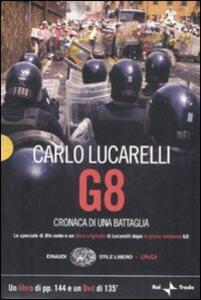 G8. Cronaca di una battaglia. Con DVD - Carlo Lucarelli - copertina