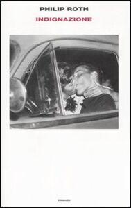 Foto Cover di Indignazione, Libro di Philip Roth, edito da Einaudi