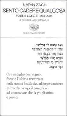 Sento cadere qualcosa. Poesie scelte 1960-2008. Testo ebraico a fronte.pdf