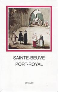 Libro Port-Royal Charles A. Sainte-Beuve
