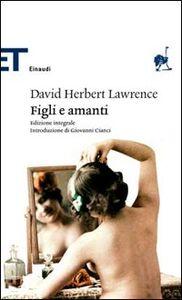Foto Cover di Figli e amanti, Libro di David H. Lawrence, edito da Einaudi