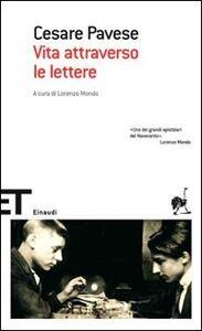 Libro Vita attraverso le lettere Cesare Pavese